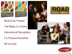 mixed use theater the magic of a name international recognition 2 0 physical amenities all incomes