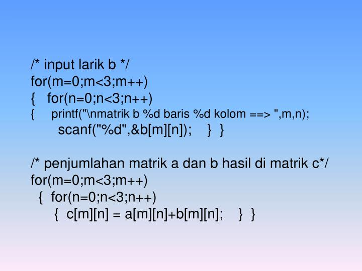 /* input larik b */