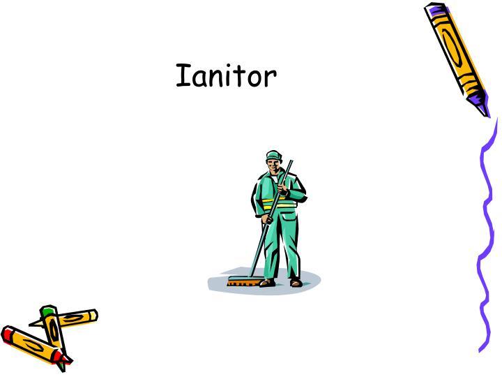 Ianitor