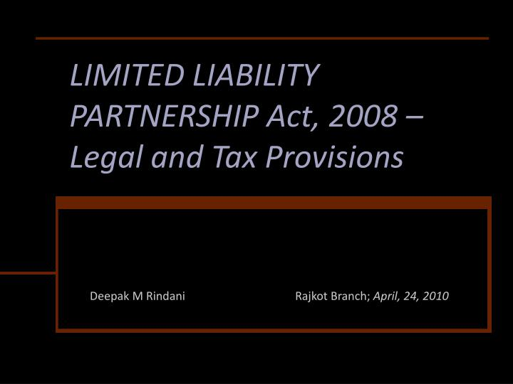 limited liability partnership act 2008 legal and tax provisions n.