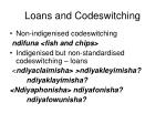 loans and codeswitching