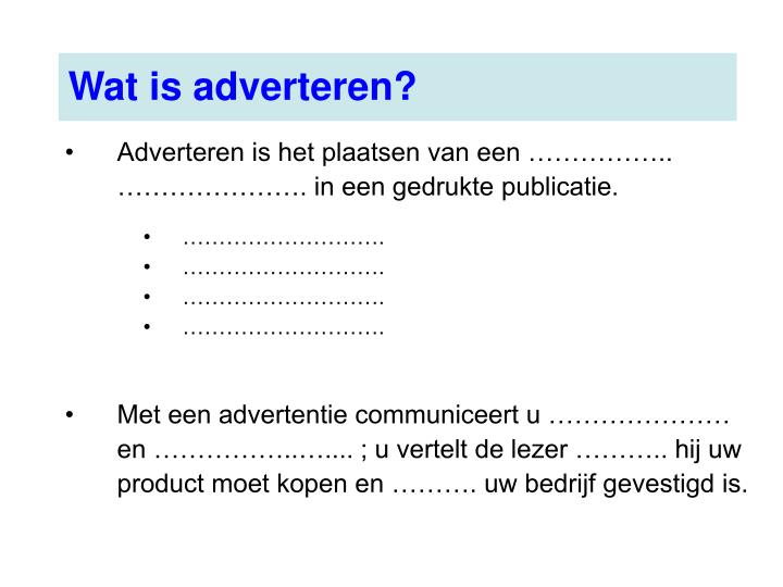 Wat is adverteren?