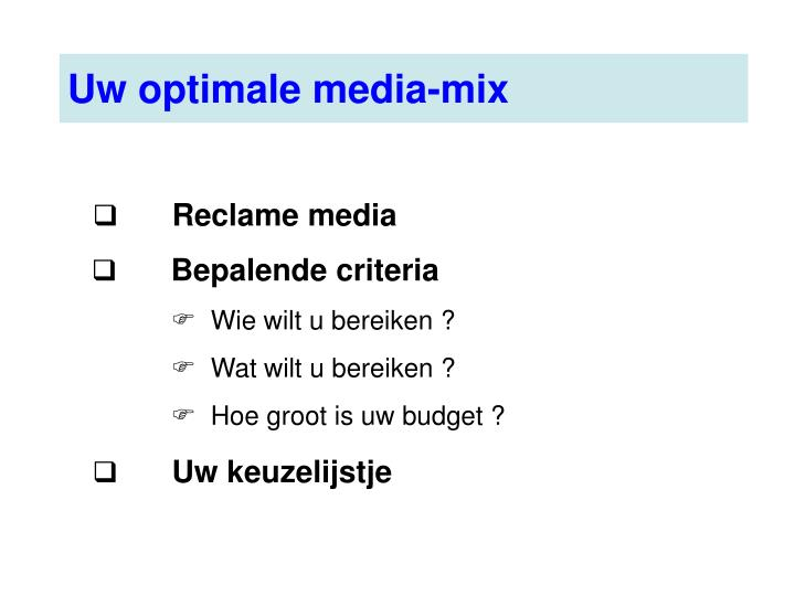 Uw optimale media-mix