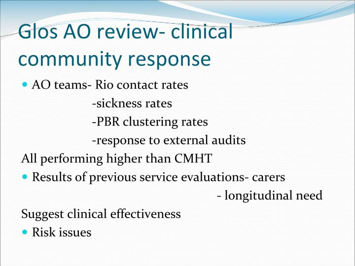 Glos AO review- clinical community response