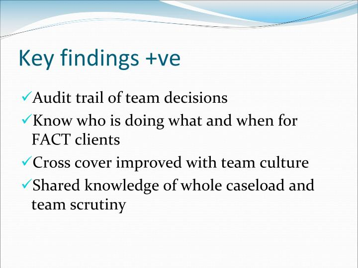 Key findings +ve