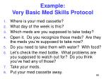 example very basic med skills protocol