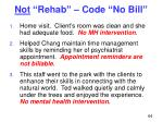 not rehab code no bill