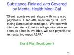 substance related and covered by mental health medi cal