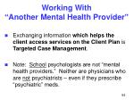 working with another mental health provider