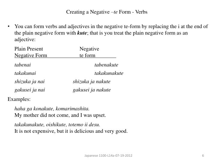 PPT - The – te form Creating a Verb in the – te Form Creating an ...
