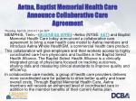 aetna baptist memorial health care announce collaborative care agreement