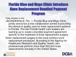 florida blue and mayo clinic introduce knee replacement bundled payment program