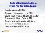 goals of implementation prove you are value based