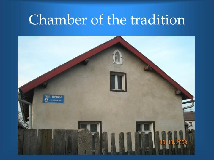 Chamber of the tradition