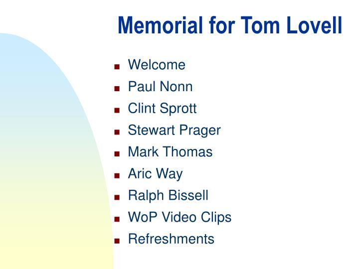 Memorial for tom lovell