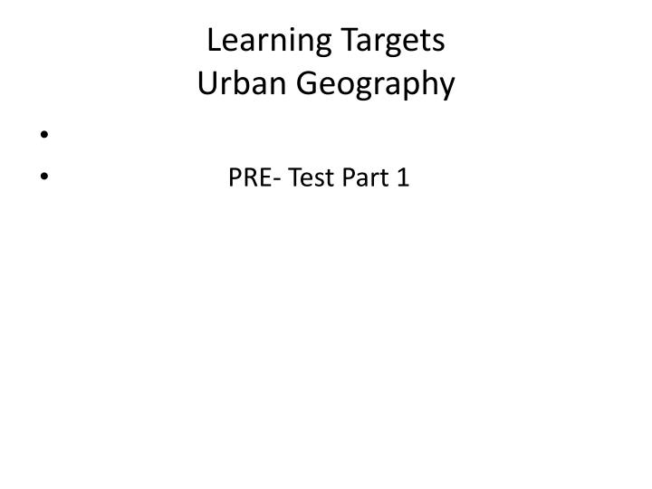 learning targets urban geography n.