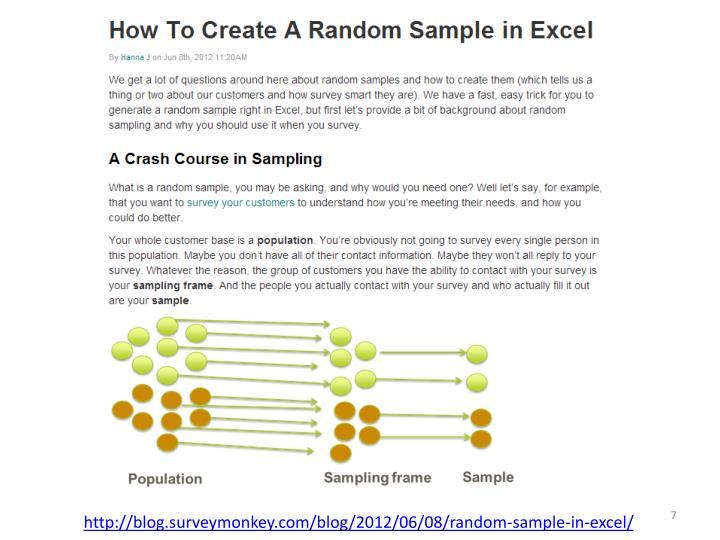 http://blog.surveymonkey.com/blog/2012/06/08/random-sample-in-excel/