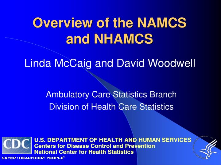 overview of the namcs and nhamcs n.
