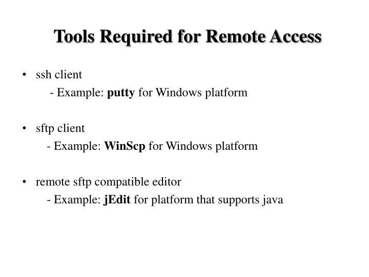 Tools Required for Remote Access