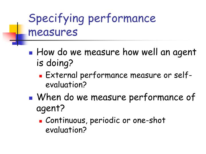 Specifying performance measures