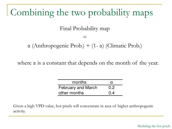 Combining the two probability maps
