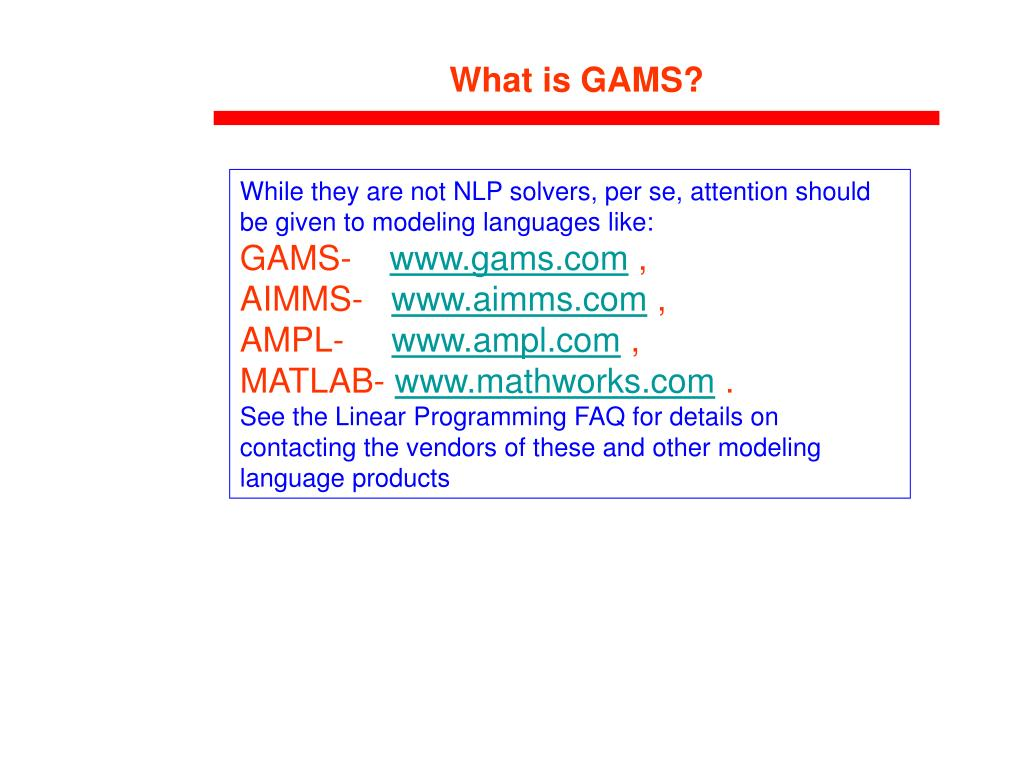 PPT - What is GAMS? PowerPoint Presentation - ID:4453647