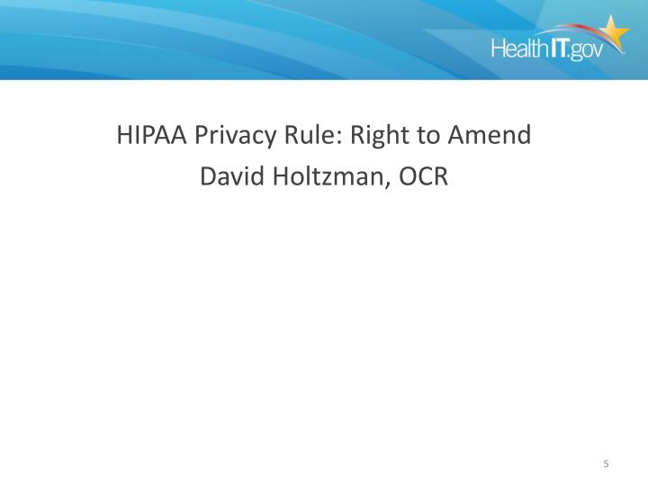 HIPAA Privacy Rule: Right to Amend