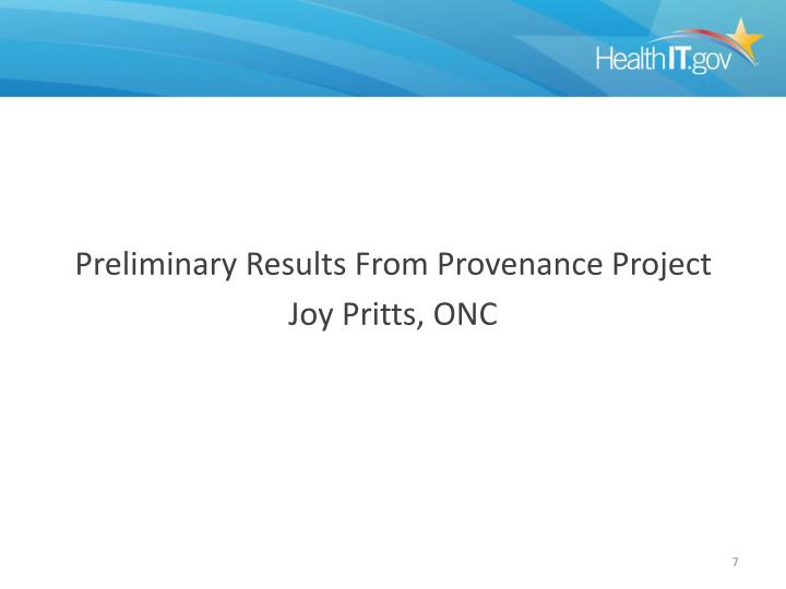 Preliminary Results From Provenance Project