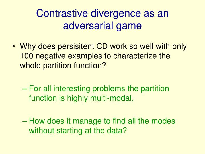 Contrastive divergence as an adversarial game