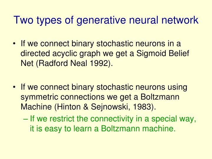 Two types of generative neural network