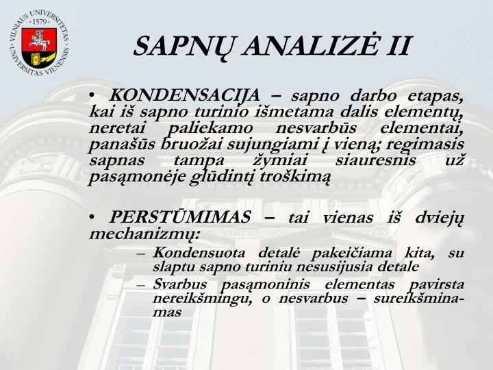SAPNŲ ANALIZĖ II