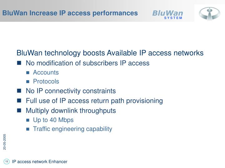 BluWan Increase IP access performances