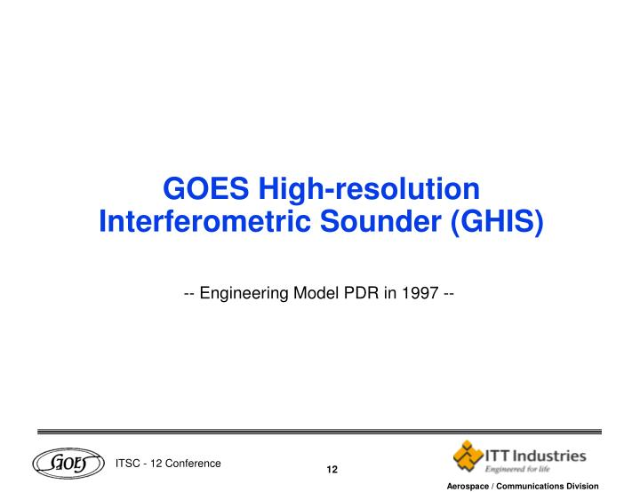 GOES High-resolution Interferometric Sounder (GHIS)