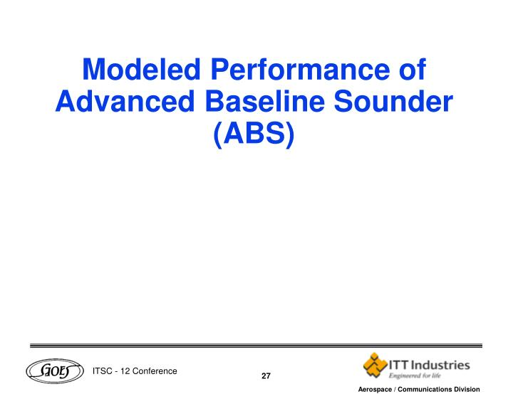 Modeled Performance of Advanced Baseline Sounder (ABS)