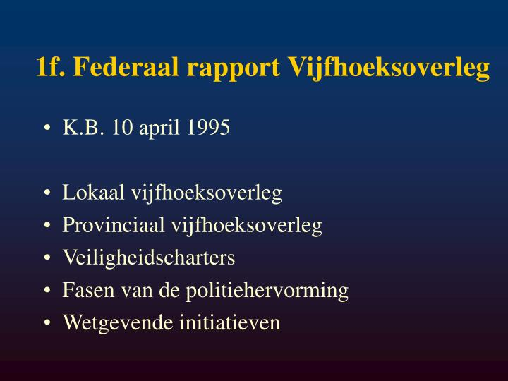 1f. Federaal rapport Vijfhoeksoverleg