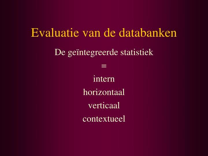 Evaluatie van de databanken