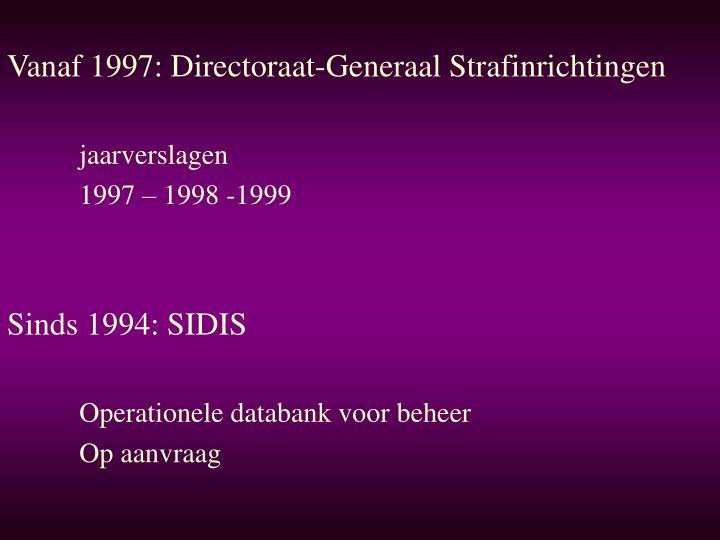 Vanaf 1997: Directoraat-Generaal Strafinrichtingen