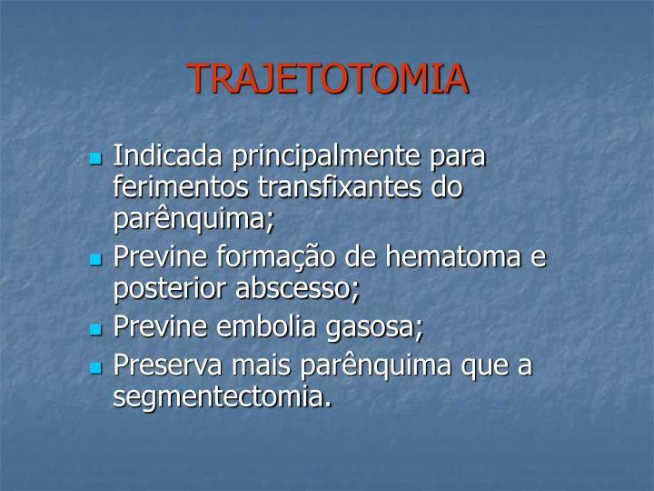 TRAJETOTOMIA