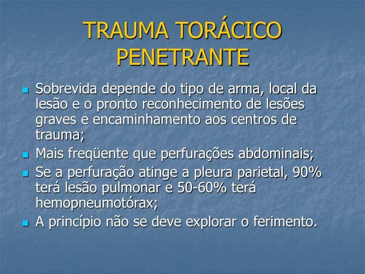 TRAUMA TORÁCICO PENETRANTE