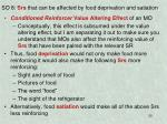 so 8 srs that can be affected by food deprivation and satiation