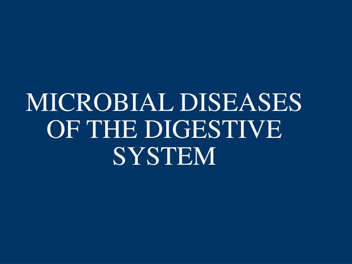 microbial diseases of the digestive system n.