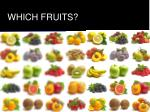 which fruits