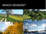 which season
