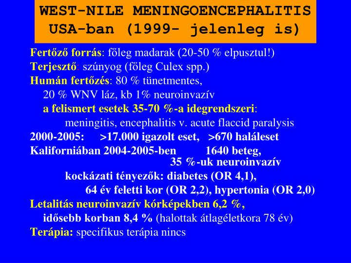 WEST-NILE MENINGOENCEPHALITIS