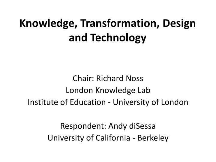 knowledge transformation design and technology