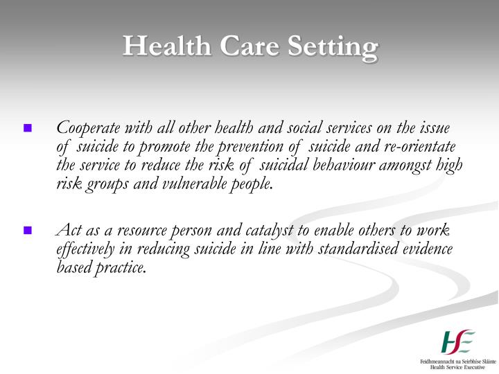 Health Care Setting