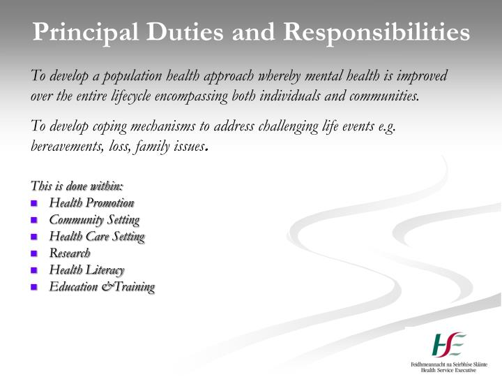 Principal Duties and Responsibilities