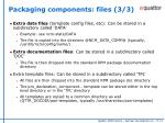 packaging components files 3 3