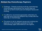 multiple day chemotherapy regimens