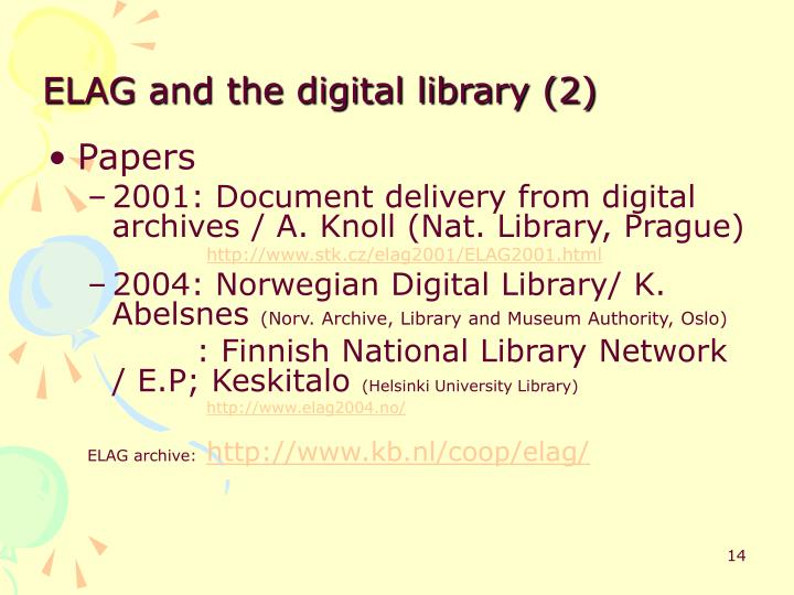 ELAG and the digital library (2)